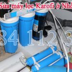 Sửa máy lọc Karofi ở Nhổn