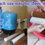 Cách sửa máy lọc được ít nước